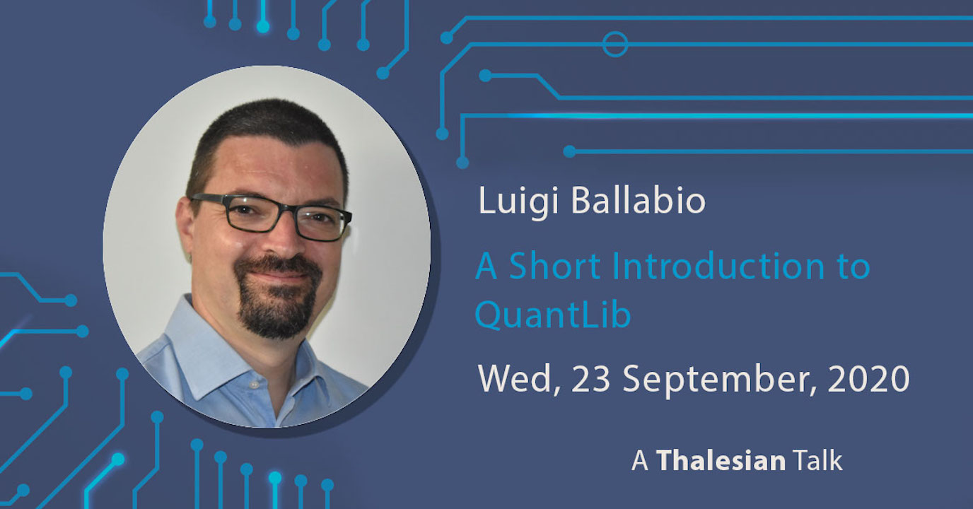 Luigi Ballabio: A Short Introduction to QuantLib
